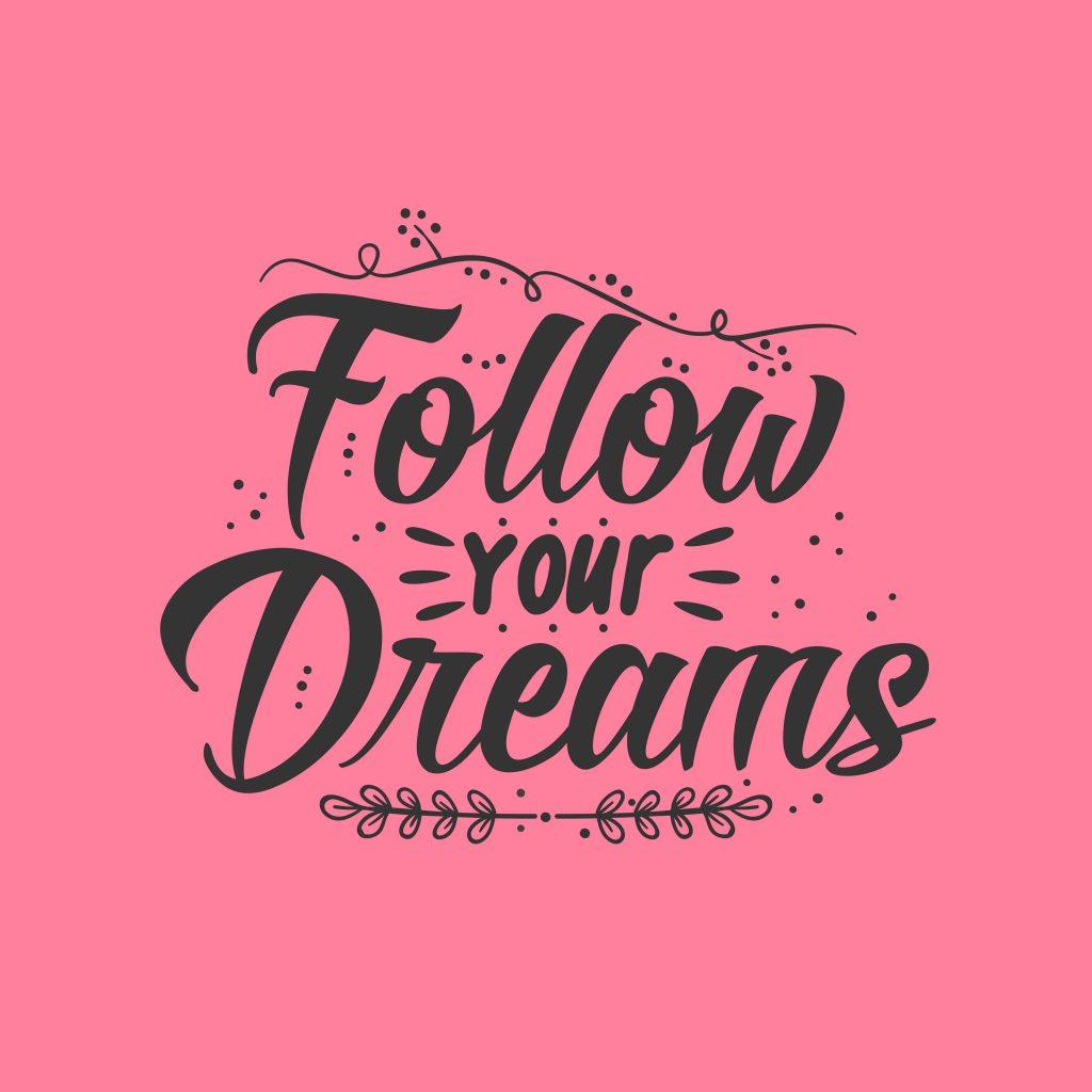 Perseguir tu sueño